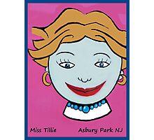 Miss Tillie Photographic Print