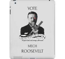 Vote Mech Roosevelt 2- The Presidenting iPad Case/Skin
