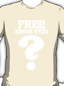 Serial podcast free adnan syed geek funny nerd T-Shirt