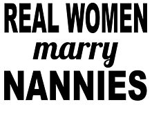 Real Women Marry Nannies by GiftIdea