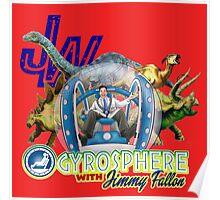 JW Gyrosphere w Jimmy  Poster