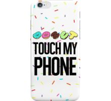 Donut Touch! iPhone Case/Skin