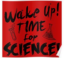 WAKE UP TIME FOR SCIENCE Poster