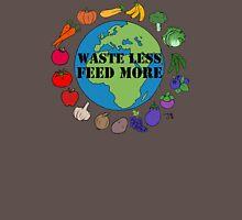 Waste Less, Feed More v1 Unisex T-Shirt