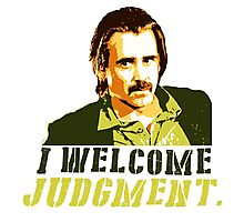 I welcome judgment Photographic Print