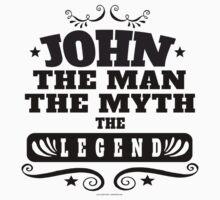 John, Man Myth Legend by Albany Retro
