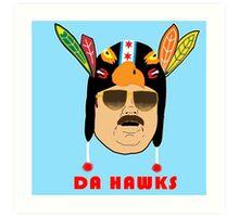 DA HAWKS Art Print