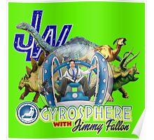 JW Gyrosphere w Jimmy + dilopho spit Poster