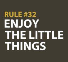 Enjoy the little things by juhsuedde