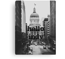 Hello Indy Canvas Print