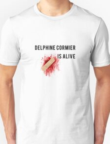 delphine cormier is alive T-Shirt