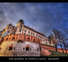 Sunrise at Wawel Castle - Krakow by capturedjourney