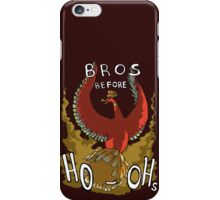 Bros Before Ho-ohs iPhone Case/Skin