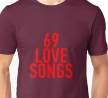 69 Love Songs - The Magnetic Fields Unisex T-Shirt