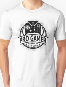 Pro Gamer - Master Of The Art Of Gaming T-Shirt
