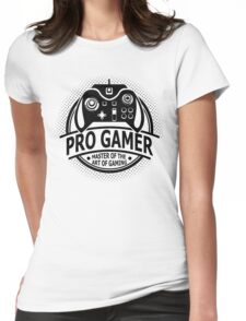 Pro Gamer - Master Of The Art Of Gaming Womens Fitted T-Shirt