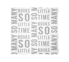 So Many Books,So Little Time #2 Scarf