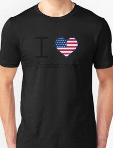 I love Cambridge Unisex T-Shirt