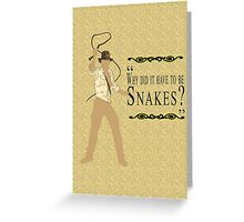 Indiana Jones- Snakes Greeting Card