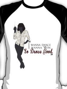 Mia Wallace- So Dance Good T-Shirt