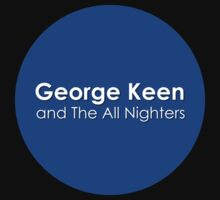 George Keen and The All Nighters Official by GeorgeKeen