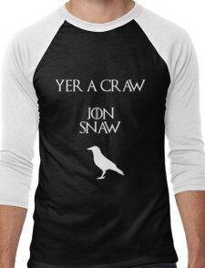 Jon Snow you're a crow Men's Baseball ¾ T-Shirt