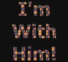 I'M WITH HIM by Dayonda