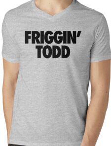 Friggin' Todd Mens V-Neck T-Shirt