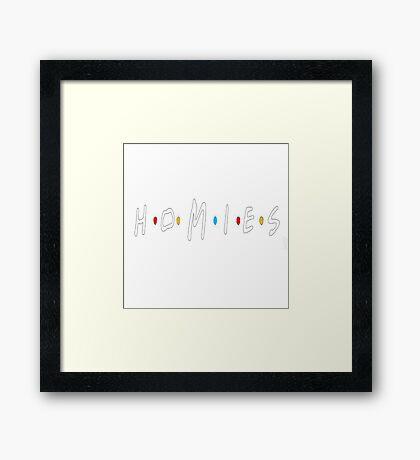Homies (Friends TV Show) Framed Print