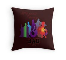 It's good being bad Throw Pillow