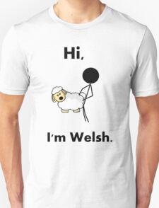 hi i'm welsh Unisex T-Shirt
