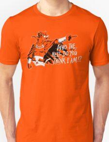Who The Hell Do You Think I Am? Kamina T-Shirt