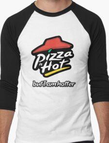 I'm hotter than pizza Men's Baseball ¾ T-Shirt