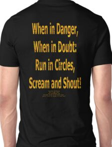 WHEN in DANGER, WHEN in DOUBT... Unisex T-Shirt
