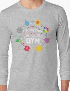 Champions Hit The Gym T-Shirt