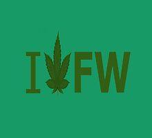 I Love FW by Ganjastan