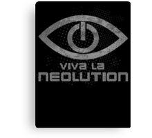 Viva La Neolution Canvas Print