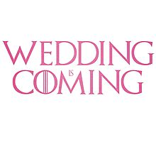 Wedding is coming  Photographic Print
