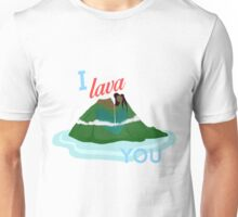 I Lava You Unisex T-Shirt