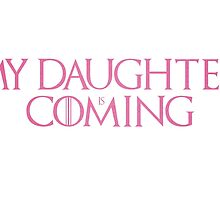 Daughter is coming by Longun