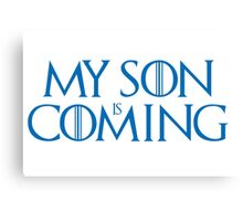 Son is coming Canvas Print