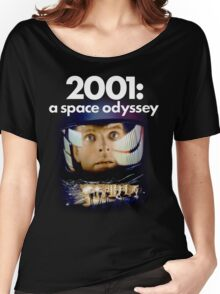 2001 A Space Odyssey shirt! Women's Relaxed Fit T-Shirt