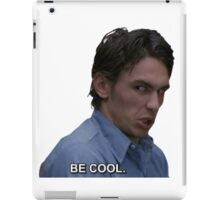 james says be cool iPad Case/Skin