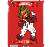 Working class hero iPad Case/Skin