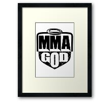 MMA God (Clean Version) Framed Print