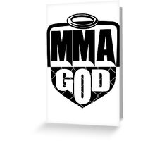 MMA God (Clean Version) Greeting Card