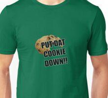Put dat cookie Down Unisex T-Shirt