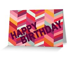 Colourful Chevrons - Birthday Card Greeting Card
