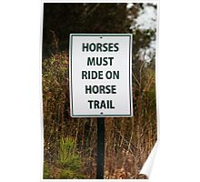 Funny Sign For Horses Poster