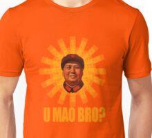 U MAO BRO? Unisex T-Shirt